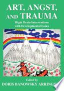 Art  Angst  and Trauma