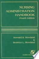 Nursing Administration Handbook