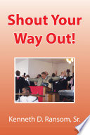 Shout Your Way Out