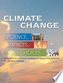 Climate Change  Evidence  Impacts  and Choices