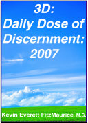3D  Daily Dose of Discernment  2007