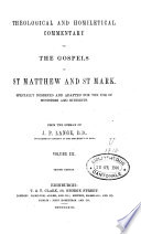 Theological and Homiletical Commentary on the Gospel of St-Matthew and St-Mark