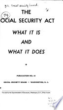 The Social Security Act  what it is and what it Does