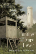 Hunting and the Ivory Tower