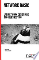 LAN network design and troubleshooting