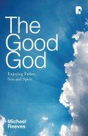 The Good God
