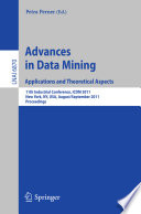 Advances on Data Mining  Applications and Theoretical Aspects