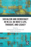 Socialism and Democracy in W.E.B. Du Bois's Life, Thought, and Legacy Pdf/ePub eBook