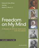 Freedom On My Mind Volume 1 Book