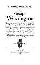 Bicentennial Notes on George Washington