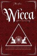 Wicca Spells & Wicca Moon Magic