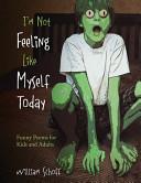 I m Not Feeling Like Myself Today