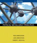 Physical Metallurgy Principles   SI Version