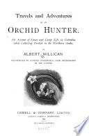 Travels And Adventures Of An Orchid Hunter
