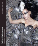 Cover of Fashion underground : the world of Susanne Bartsch