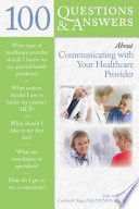 100 Questions Answers About Communicating With Your Healthcare Provider