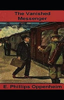 The Vanished Messenger Illustrated
