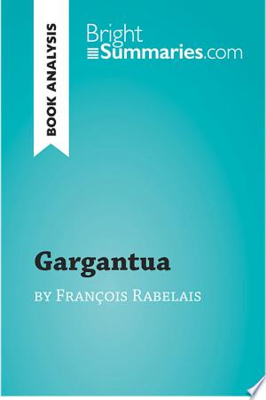 Download Gargantua by François Rabelais (Book Analysis) Free Books - Reading New Books