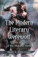 The Modern Literary Werewolf