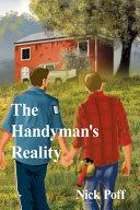 The Handyman s Reality