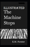 Download The Machine Stops Illustrated Pdf