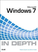 Microsoft Windows 7 In Depth