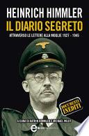 Heinrich Himmler. Il diario segreto