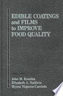 Edible Coatings and Films to Improve Food Quality
