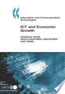 ICT and Economic Growth Evidence from OECD countries, industries and firms
