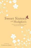 Sweet Sixteen with Hodgkin's