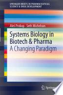 Systems Biology in Biotech   Pharma