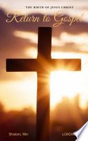 Return To Gospel