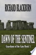 Dawn of the Sentinel (Book 1 Guardians of the Gate)