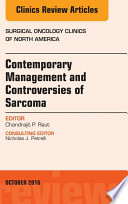 Contemporary Management and Controversies of Sarcoma, An Issue of Surgical Oncology Clinics of North America, E-Book