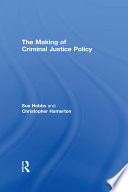 The Making of Criminal Justice Policy