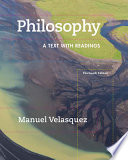 Philosophy A Text With Readings Book