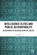Intelligence Elites and Public Accountability