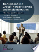 Transdiagnostic Group Therapy Training and Implementation Book