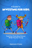 A Guide To Investing For Kids Pdf/ePub eBook