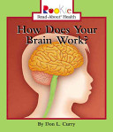 How Does Your Brain Work