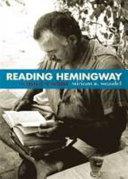 Reading Hemingway