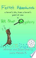 Ferret Adventures