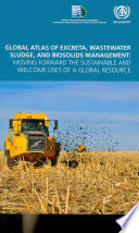 Global Atlas of Excreta, Wastewater Sludge, and Biosolids Management