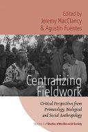 Centralizing Fieldwork