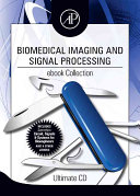 Biomedical Imaging and Signal Processing Ebook Collection Book