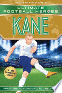 Kane  Ultimate Football Heroes   Limited International Edition