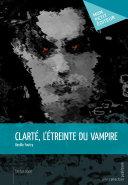 Clarté, l'étreinte du vampire