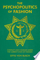 The Psychopolitics of Fashion