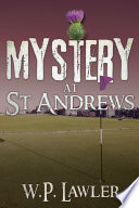 Mystery at St. Andrews