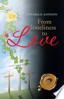 From Loneliness to Love